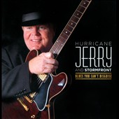 Hurricane Jerry and Stormfront: Blues You Can't Disguise