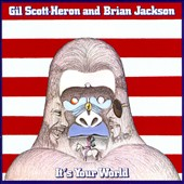 Gil Scott-Heron/Brian Jackson: It's Your World