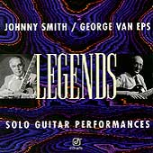 George Van Eps/Johnny Smith: Legends: Solo Guitar Performances