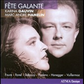 Fête Galante / French songs for soprano & piano