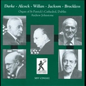 Organ works by Darke, Alcock, Willan, Jackson, Brockless / Johnstone