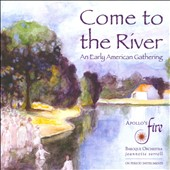 Come to the River / Apollo's Fire