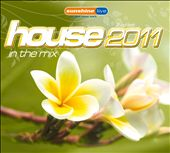 Various Artists: House 2011: In the Mix