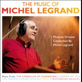 The Music of Michel Legrand: Summer of '42; Yentl; Wuthering Heights, et al.