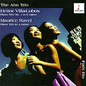 Villa-Lobos, Ravel: Piano Trios / The Ahn Trio