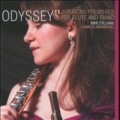 Odyssey: 11 American Premieres for flute and piano / Mimi Stillman, flute; Charles Abramovic, piano