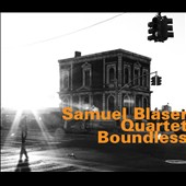 Samuel Blaser Quartet: Boundless [Digipak]
