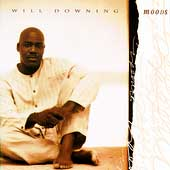 Will Downing: Moods