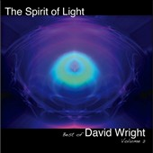David Wright: Spirit of Light, Vol. 2