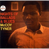 McCoy Tyner: Nights of Ballads & Blues