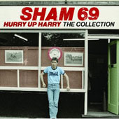 Sham 69: Hurry Up Harry: The Collection
