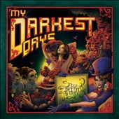My Darkest Days: Sick and Twisted Affair *