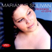 Marianne Solivan: Prisoner of Love [Digipak]