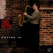Chris Potter (Saxophone): Moving In