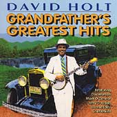 David Holt (Banjo): Grandfather's Greatest Hits