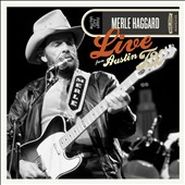 Merle Haggard: Live from Austin, TX 1978