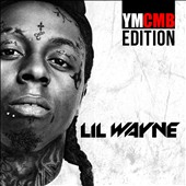 Lil Wayne: YMCMB the Motto