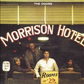 The Doors: Morrison Hotel [Digital Remaster] [2013]