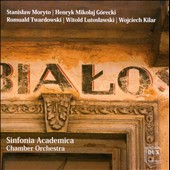 Music for chamber orchestra by Stanislaw Moryto, Henryk Mikolaj Gorecki, Romuald Twardowski, Witold Lutoslawski, Wojciech Kilar