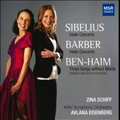 Sibelius: Violin Concerto; Barber: Violin Concerto; Ben-Haim; Three Songs without Words / Zina Schiff, violin