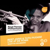 Tutu Puoane/Royal Flemish Philharmonic/Bert Joris: Live at de Roma [Digipak]