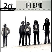 The Band: The Millennium Collection: 20th Century Masters