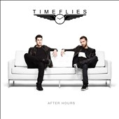 Timeflies (Boston): After Hours [PA] [4/29] *