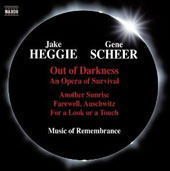 Jake Heggie / Gene Scheer: Out of Darkness - An Opera of Survival / Caitlin Lynch, soprano; Sarah Larsen, mz; Morgan Smith, baritone