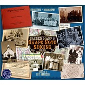 Various Artists: Sacred Harp & Shape Note Singing: 1922-1950s [Box]