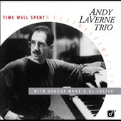 Andy LaVerne/Andy LaVerne Trio: Time Well Spent