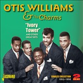 Otis Williams (Charms)/Otis Williams & the Charms (Charms): Ivory Tower & Other Great Hits *