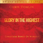 Chris Tomlin: Glory in the Highest: Christmas Songs of Worship [CD/DVD]