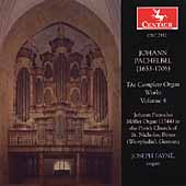 Pachelbel: The Complete Organ Works Vol 4 / Joseph Payne
