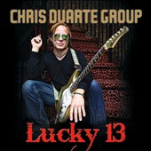 Chris Duarte/The Chris Duarte Group: Lucky 13 *