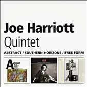 Joe Harriott: Abstract/Southern Horizons/Free
