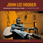 John Lee Hooker: Sings the Blues/Sings Blues