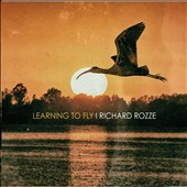 Richard Rozze: Learning to Fly