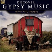 Various Artists: Discover Gypsy Music With Arc Music