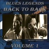 Howlin' Wolf/Muddy Waters: Blues Legends Back To Back, Vol. 1