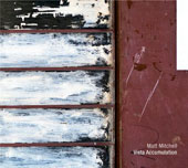 Matt Mitchell (Piano): Vista Accumulation *