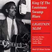 Lightnin' Slim: King of the Louisiana Swamp Blues