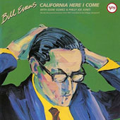 Bill Evans (Piano): California Here I Come