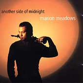 Marion Meadows: Another Side of Midnight