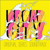 Various Artists: Broad City [Original Series Soundtrack] [PA] [Digipak]