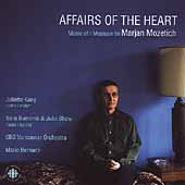 Mozetich: Affairs of the Heart, etc / Bernardi, Kang, et al