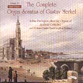 Merkel: Complete Organ Sonatas Vol 4 / Adrian Partington