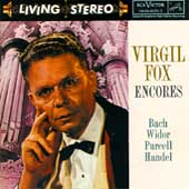 Virgil Fox Encores - Bach, Widor, Purcell, Handel