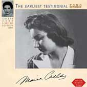 The Earliest Testimonial / Maria Callas, et al
