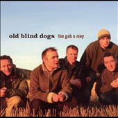 Old Blind Dogs: The Gab O Mey