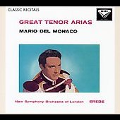 Classic Recitals - Mario Del Monaco - Great Tenor Arias